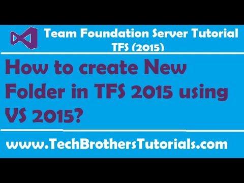 How to create New Folder in TFS 2015 using VS 2015 - Team Foundation Server 2015 Tutorial