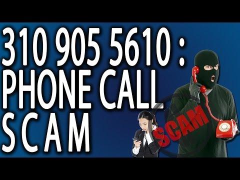 310 905 5610: Phone Call Scam