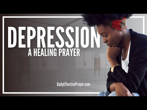 Prayer For Healing Depression - Healing Prayer For Depression