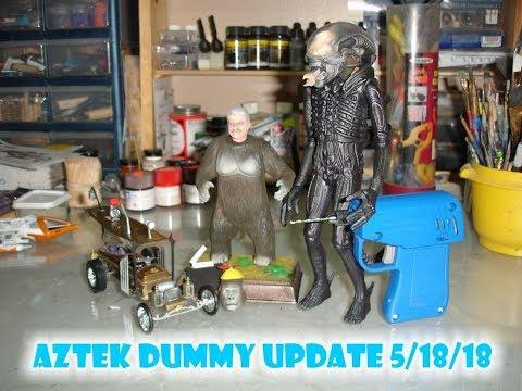 Aztek Dummy Update 5/18/18 - Down & Dirty pt.1