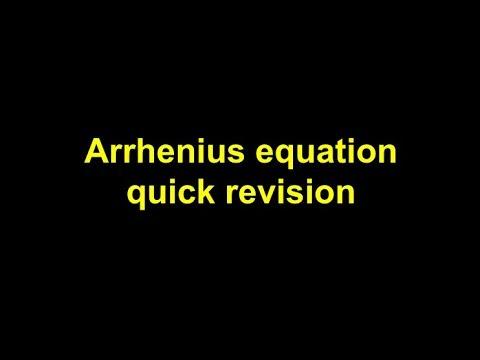 Quick Revision - Arrhenius Equation