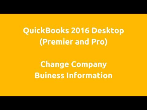 QuickBooks 2016 Desktop - Change company business information