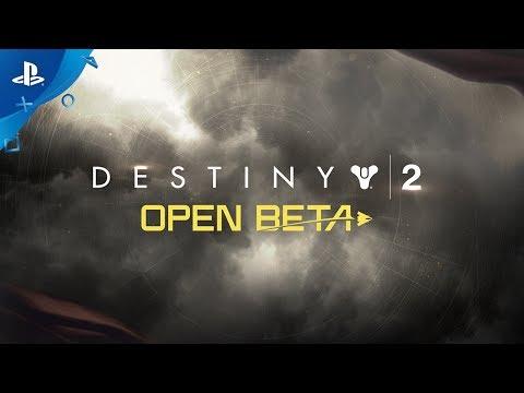 Destiny 2 – Official Open Beta Launch Trailer   PS4