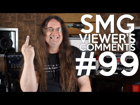 Smg Viewer's Comments 99 - Direct Recording, Finding Musicians,  The TRUE METAL PEOPLE!