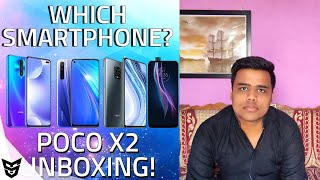 Poco X2 Unboxing And Which Smartphone You Should Buy At This Time SufiyanTechnology