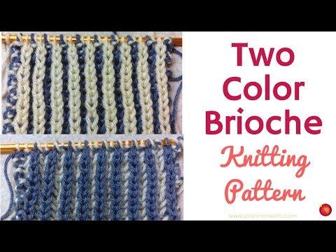 Two Color Brioche Knitting Pattern - Easy Brioche Knit