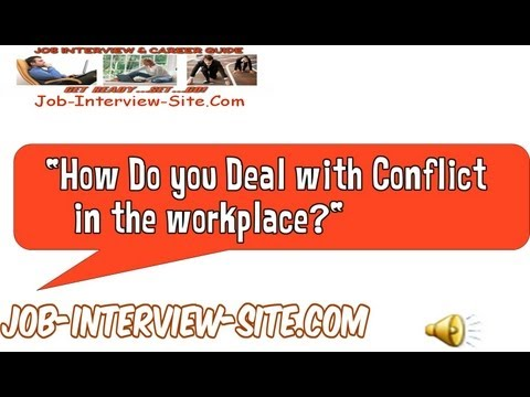How Do you Deal with Conflict Interview Question And Answer