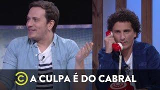 A Culpa é do Cabral - Nunca te pedi nada