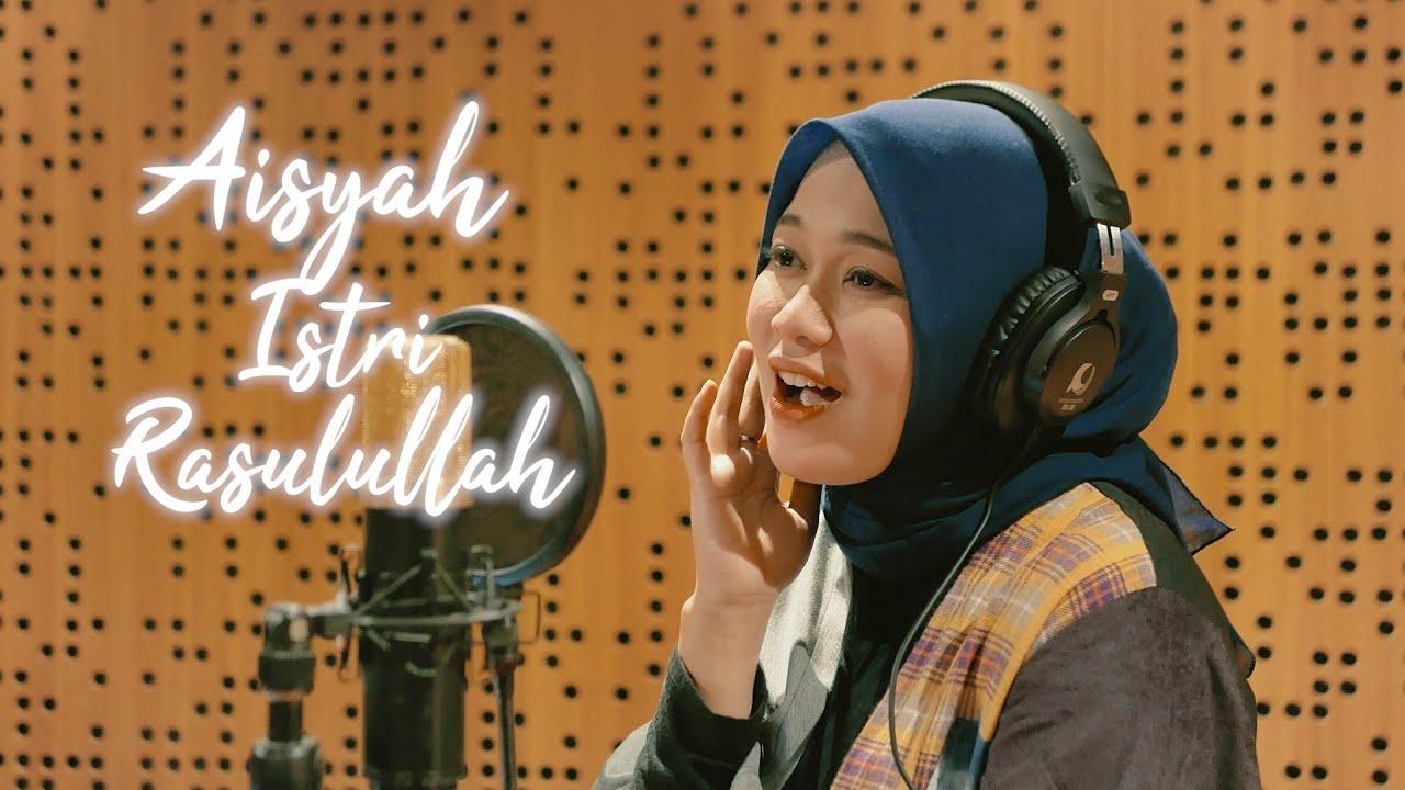 Download AISYAH ISTRI RASULULLAH - ANISA RAHMAN (Cover) MP3 Gratis