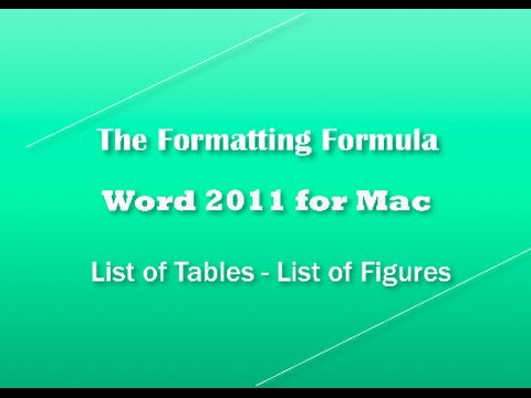 Word 2011 for MAC   List of Tables   List of Figures