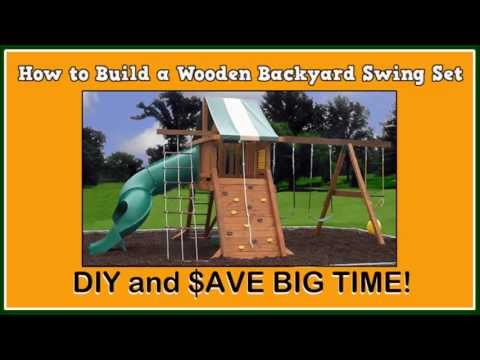 How to Build a Wooden Backyard Swing Set