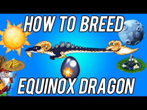 How to Breed - the Equinox Dragon in DragonVale [LIMITED]