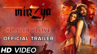 Mirzya Dare To Love || Second Official Trailer || Directed by Rakeysh OmPrakash Mehra