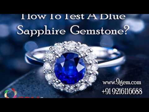 How To Test A Blue Sapphire Gemstone?