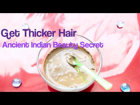Get Thicker Hair Naturally | Ancient Indian Beauty Secret ! ♥