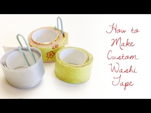How to Make Your Own Custom Washi Tape
