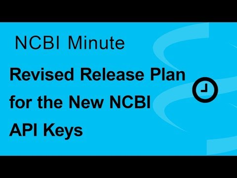 NCBI Minute: Revised Release Plan for the New NCBI API Keys