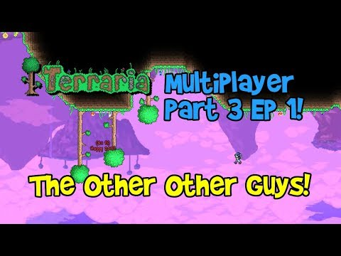 Terraria Part 3 Ep 1 Multiplayer With Friends PC! (Let's Play Gameplay, 1.3)