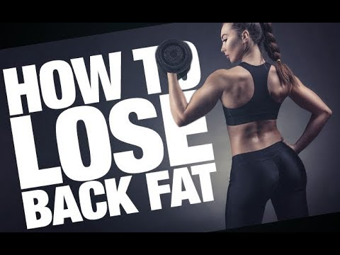 Lose Your Back Fat (BEST TIPS & EXERCISES!!)