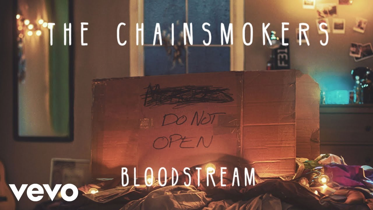 The Chainsmokers - Bloodstream