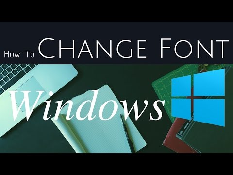 How to change Font in Windows 10/8/8.1 [Easy tutorial] [NO extra tool needed]
