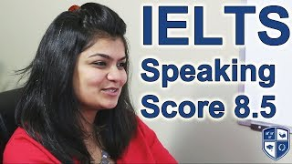 IELTS Speaking Score 8.5 – India