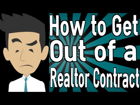 How to Get Out of a Realtor Contract