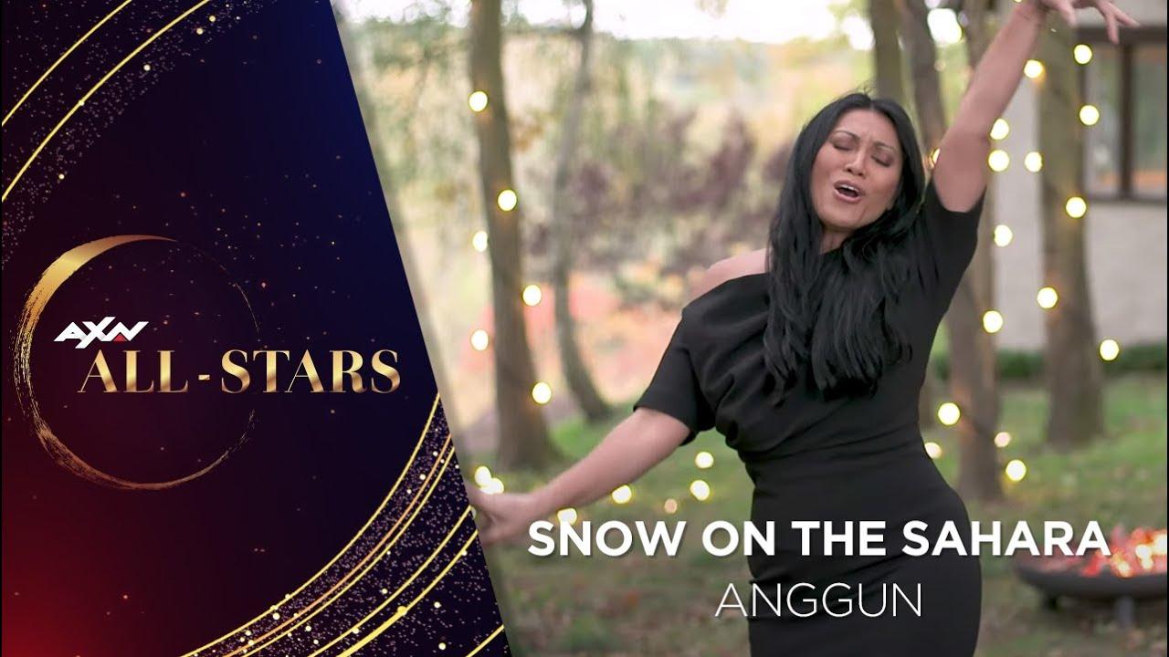 Download AXN All-Stars | Snow on the Sahara – Anggun MP3 Gratis