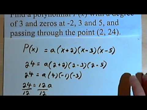 Equation of a Polynomial Given the Zeros and a Point 143-3.7.2.a