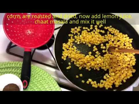 Corn Chaat  Side Dish* (Snacks time)*