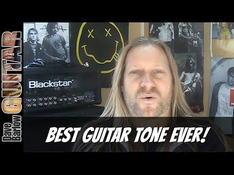 Best Guitar Tone Ever!
