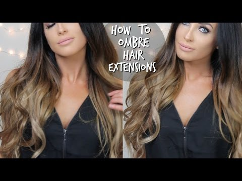HOW TO DIY OMBRE BALAYAGE HAIR EXTENSIONS AT HOME