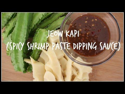 How to make JEOW KAPI | SPICY SHRIMP PASTE DIPPING SAUCE | Lao Food | House of X Tia
