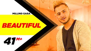 Beautiful (Full Video) | Millind Gaba | Oshin Brar Latest Punjabi Songs 2017 | Speed Records