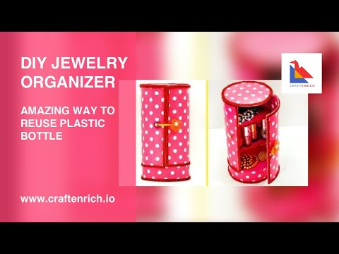 Amazing Way to Reuse Plastic Bottle | #DIY Jewelry Organizer | Easy Best out of waste