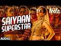 Saiyaan Superstar Full Song Audio Sunny Leone Tulsi Kumar Ek