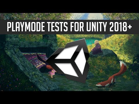 PlayMode Tests for GameObjects in Test Scene | Unity Testing 2018 Tutorial