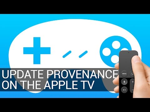 How to Update Provenance on the Apple TV
