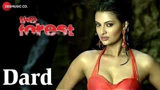 Dard | The Forest | Sayali Bhagat & Rajneesh Duggal | Kumar Sanu & Keka Ghoshal | Vijay Verma