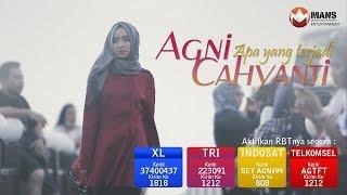 Agni Cahyanti - Apa Yang Terjadi (Official Music Video)