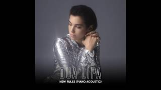 Dua Lipa - New Rules (Piano Acoustic)