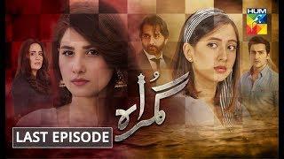Gumraah Last Episode HUM TV Drama