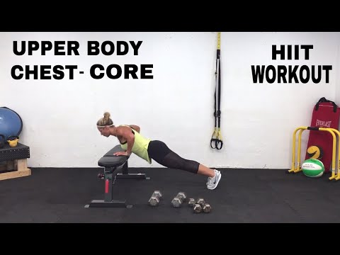 UPPER BODY, WORKOUT, CHEST, CORE BENCH WORKOUT, HIIT, TONED ARMS