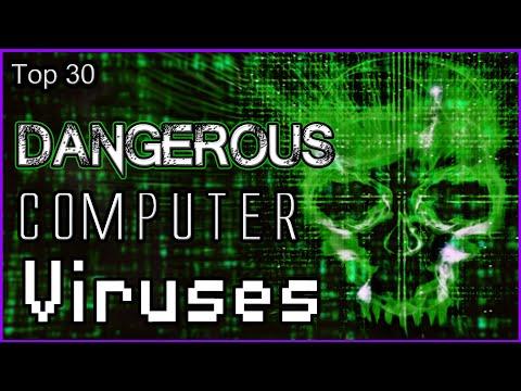 Top 30 Dangerous Computer Viruses
