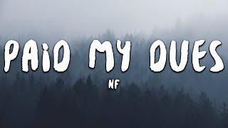 NF - Paid My Dues (Lyrics)