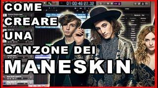 COME CREARE UNA CANZONE DEI MANESKIN... SENZA ALCUN TALENTO