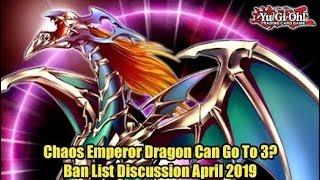 Chaos Emperor Dragon Can Go To 3 Yugioh April 2019 Ban List Prediction,QJ6A4