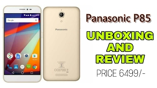Panasonic P85 Unboxing And Review First Impression