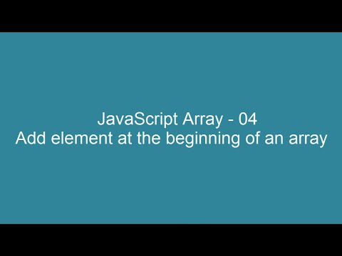 JavaScript Array 04 - Add element at the beginning of an array