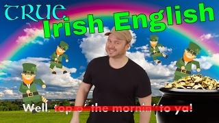 Irish English: How we actually talk 🇮🇪☘️💚